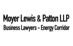 Moyer Lewis & Patton LLP  Business Lawyers – Energy Corridor