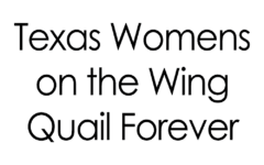 Texas Womens on the Wing Quail Forever